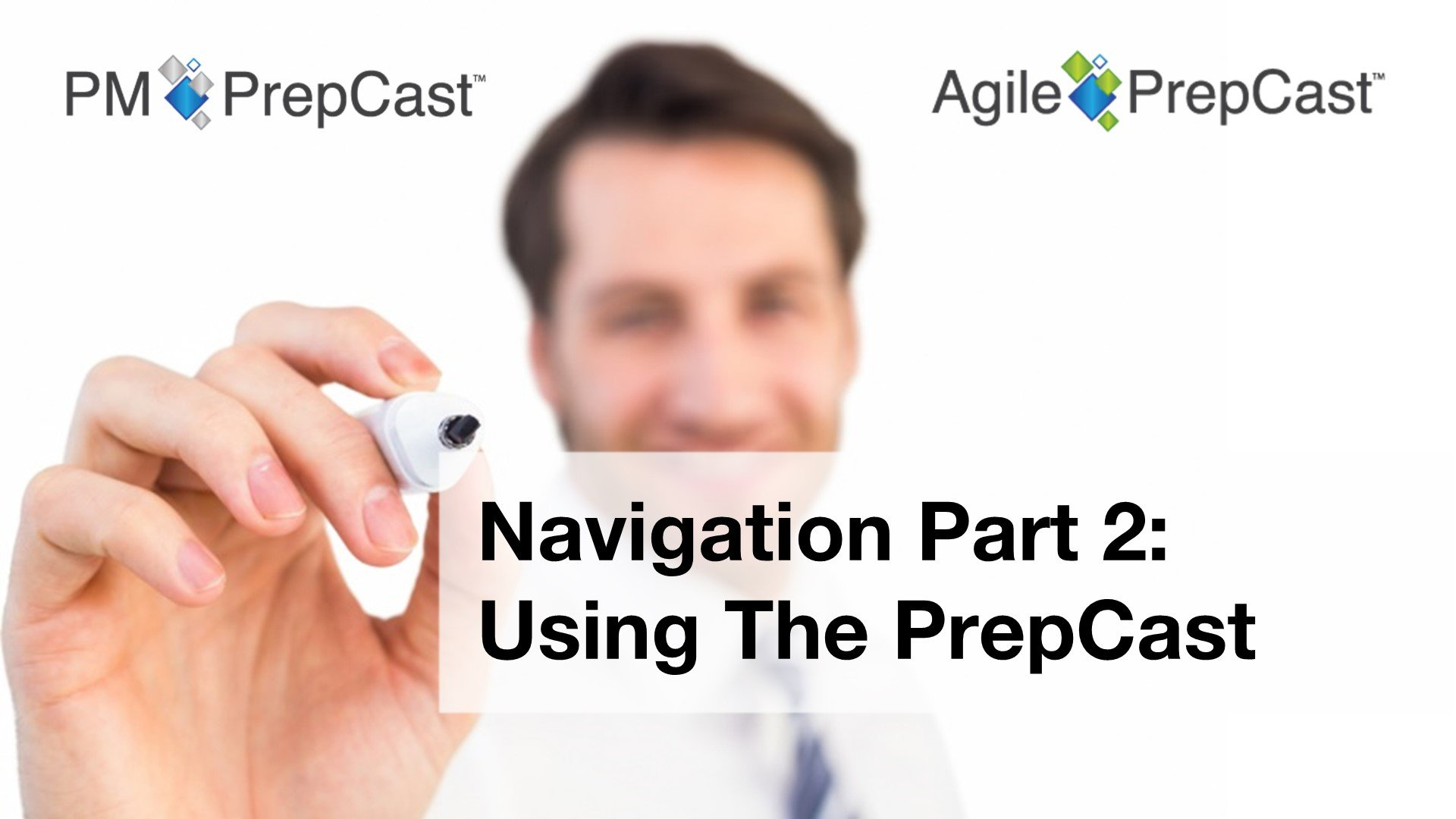 Navigation Part 2: Using The PrepCast
