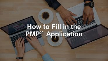 How to Fill in Your PMP Exam Application